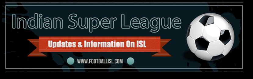 Footballisl.com - Indian Super League (ISL) News & Updates
